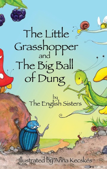 The Little Grasshopper and the Big Ball of Dung